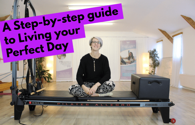 The Step-by-Step Guide to Living Your Perfect Day